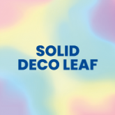 "Solid Color ""Deco Leaf"""