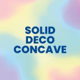 """Solid Color """"Deco Concave"""""""