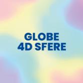 """Globe 4D """"Sfere"""""""