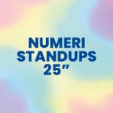 """Numeri Standups 25"""""""