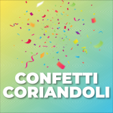 Confetti / Coriandoli